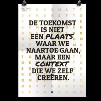 Prikkelende poster: De toekomst is niet een plaats