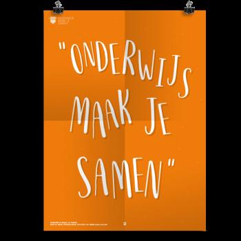 Prikkelende poster: Onderwijs Maak Je Samen