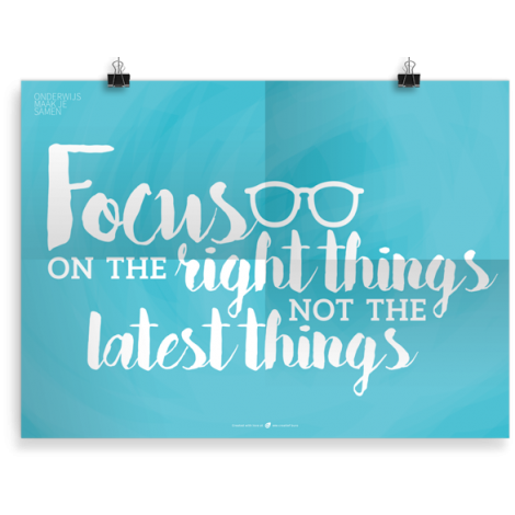 Prikkelende poster: Focus on the right things