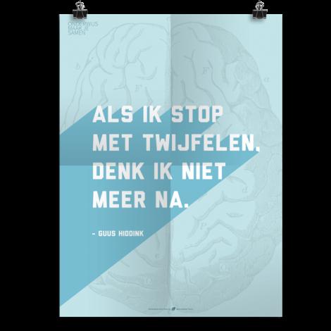 Prikkelende poster: Als ik stop met twijfelen