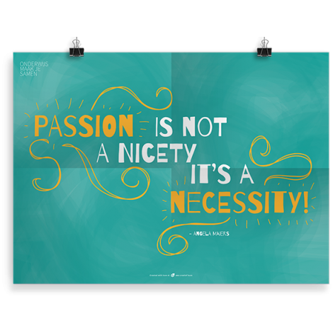 Prikkelende poster: Passion is not a Nicety
