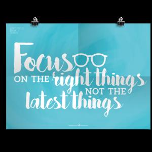 Prikkelende poster: Focus on the right things